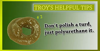 Troy's Helpful Tips