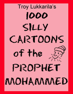 1000 silly cartoons of the prophet Mohammed